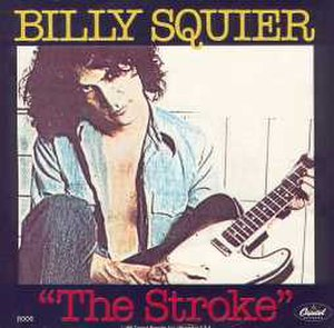 The Stroke - Image: The Stroke (Billy Squier single cover art)