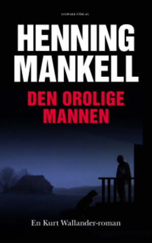 The Troubled Man - Leopard Förlag first edition cover, showing Wallander with his dog