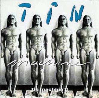 Tin Machine II - Image: Tin machine 2
