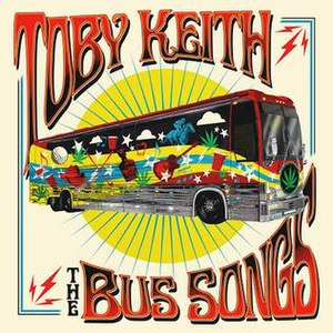 The Bus Songs - Image: Toby Keith The Bus Songs album cover