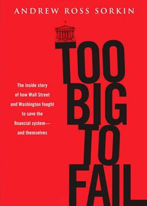 Too Big to Fail (book) - Hardcover edition