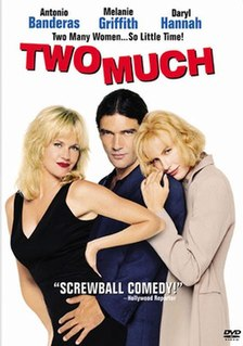 <i>Two Much</i> 1995 film by Fernando Trueba