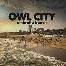 Owl City Umbrella Beach Lyrics Meaning