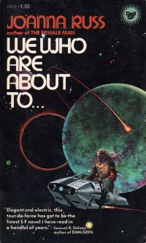 We Who Are About To... - Image: We Who Are About To (Joanna Russ book) cover