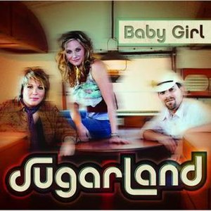 Baby Girl (Sugarland song) - Image: Baby Girl