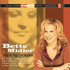Bette Midler Sings the Peggy Lee Songbook - Image: Bette Midler Sings the Peggy Lee Songbook