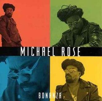 Bonanza (Michael Rose album) - Image: Bonanza cover