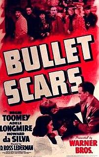 <i>Bullet Scars</i> 1942 film by D. Ross Lederman