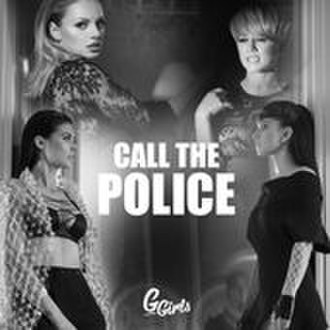 G Girls - Image: Call The Police (cover)