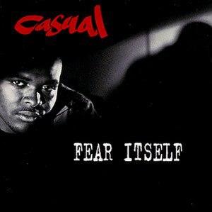 Fear Itself (Casual album) - Image: Casual Fear Itself Album