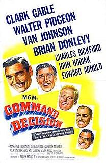 <i>Command Decision</i> (film) 1948 film by Sam Wood