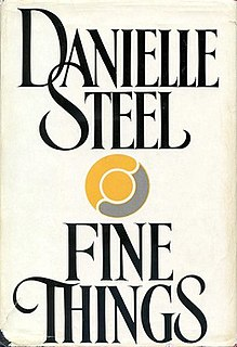 <i>Fine Things</i> romance novel by American Danielle Steel