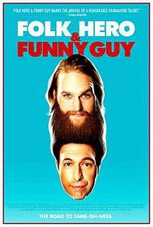 <i>Folk Hero & Funny Guy</i> 2016 film by Jeff Grace