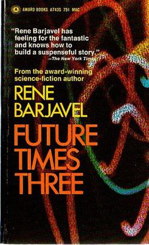 Future Times Three - First English-language edition