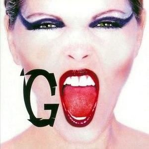 Go (Pat Benatar album) - Image: Go 2003