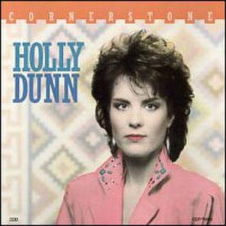Cornerstone (Holly Dunn album) - Image: Holly Dunn Cornerstone