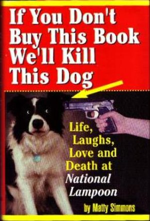 If You Don't Buy This Book, We'll Kill This Dog! - Image: If You Don't Buy This Book, We'll Kill This Dog! cover