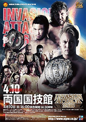 Invasion Attack 2016 - Promotional poster for the event, featuring various NJPW wrestlers