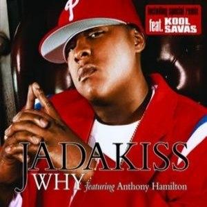Why (Jadakiss song) - Image: Jadakiss Why