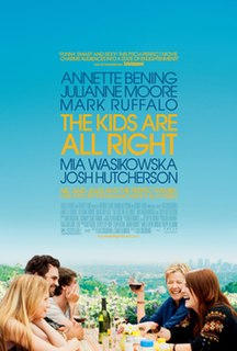 <i>The Kids Are All Right</i> (film) 2010 film by Lisa Cholodenko