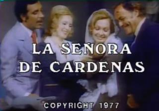 <i>La señora de Cárdenas</i> television series
