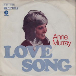 A Love Song (Loggins and Messina song) - Image: Love Song (Anne Murray single)– German cover art