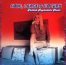 Freak out, heavy-psych, fuzz & LSD - Page 3 220px-Lovepeacepoetryturkey