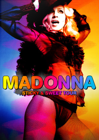 Sticky & Sweet Tour - Promotional poster for the tour