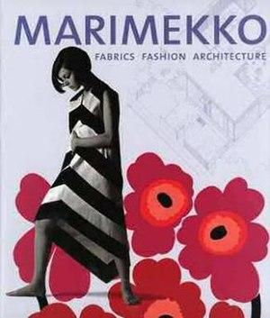 Marimekko - Marianne Aav's book on Marimekko has Maija Isola's iconic 1964 Unikko poppy print as its background