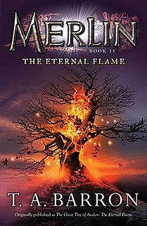 <i>Merlin Book 11: The Eternal Flame</i> book by T.A. Barron