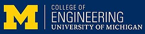 University of Michigan College of Engineering - University of Michigan College of Engineering