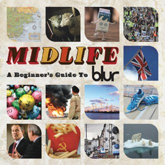 Midlife: A Beginner's Guide to Blur - Image: Midlife blur