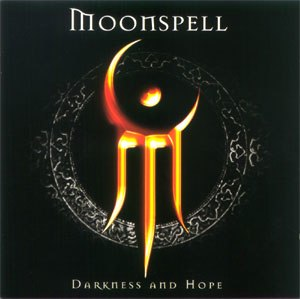 Darkness and Hope - Image: Moonspell Darkness And Hope