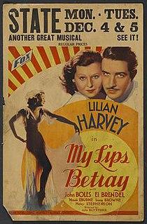 <i>My Lips Betray</i> 1933 film by John G. Blystone