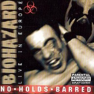 No Holds Barred (Biohazard album) - Image: No Holds Barred