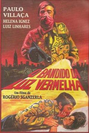The Red Light Bandit - Image: O Bandido Da Luz Vermelha