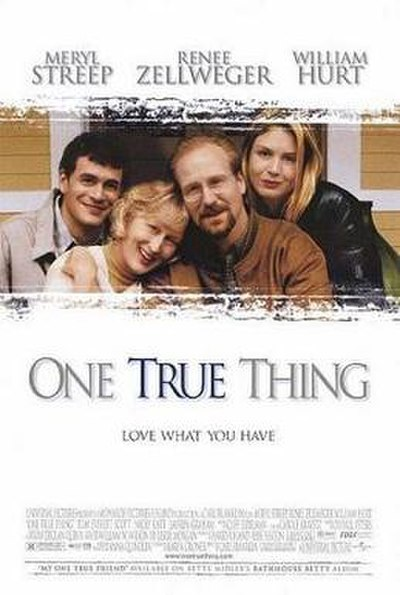 Picture of a movie: One True Thing