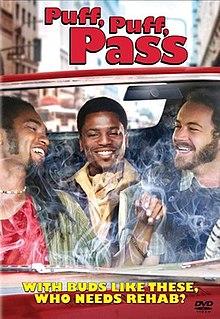 <i>Puff, Puff, Pass</i> 2006 American film