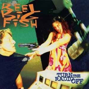 Turn the Radio Off - Image: Reel Big Fish Turn the Radio Off cover