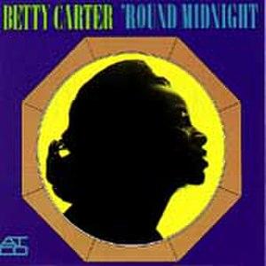'Round Midnight (1963 Betty Carter album) - Image: Roundmidnight 1969