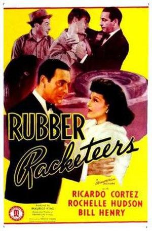 Rubber Racketeers - Image: Rubber Racketeers Film Poster