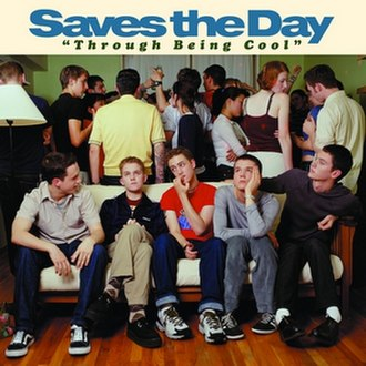 Through Being Cool - Image: Saves the Day Through Being Cool cover