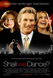 <i>Shall We Dance?</i> (2004 film) 2004 romantic comedy movie by Peter Chelsom