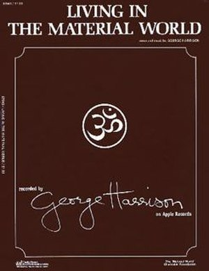 "Living in the Material World (song) - Image: Sheet music cover for George Harrison song ""Living in the Material World"""
