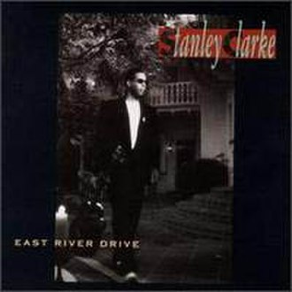 East River Drive (album) - Image: Stanleyclarkeeastriv erdrive