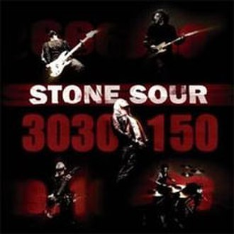 30/30-150 - Image: Stone sour 30 30 150