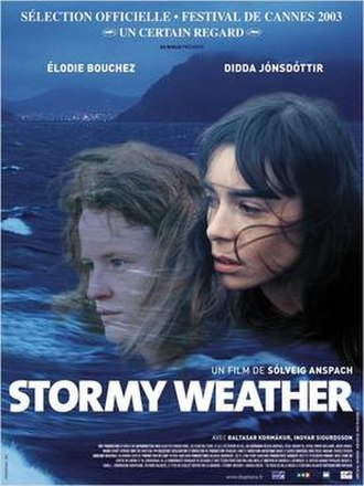 Stormy Weather (2003 film) - Film poster