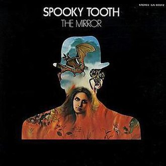 The Mirror (Spooky Tooth album) - Image: The Mirror cover