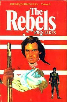 The Rebels John Jakes novel 1975 first edition.jpg