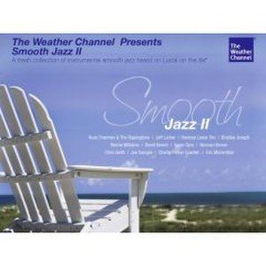 The Weather Channel Presents: Smooth Jazz II - Image: The Weather Channel Presents Smooth Jazz II